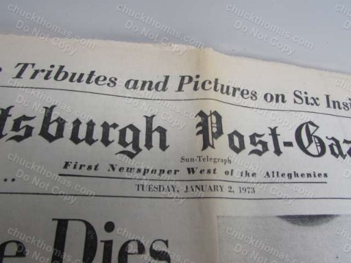 Clemente 1973 Pittsburgh ORIGINAL Newspaper - Dies in Plane Crash