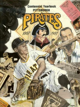 1987 Pirates Baseball Centenial Yearbook