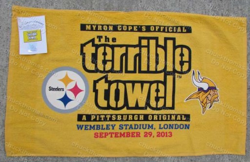 Steeler Terrible Towel Sep 2013 Game at England's Wembley Stadium Sep 29, 2013