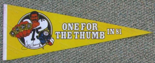 Steeler Joe Greene One for the Thumb FULL Size Pennant